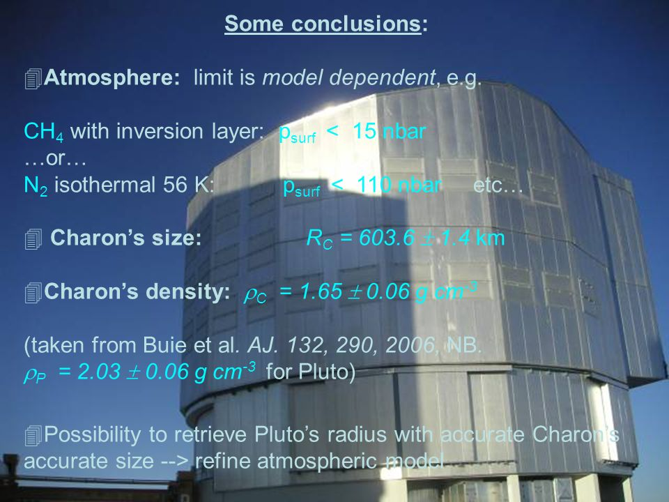 Atmosphere: limit is model dependent, e.g.