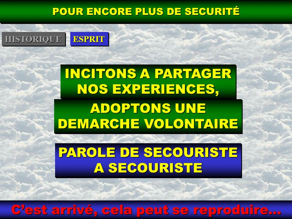 INCITONS A PARTAGER NOS EXPERIENCES,