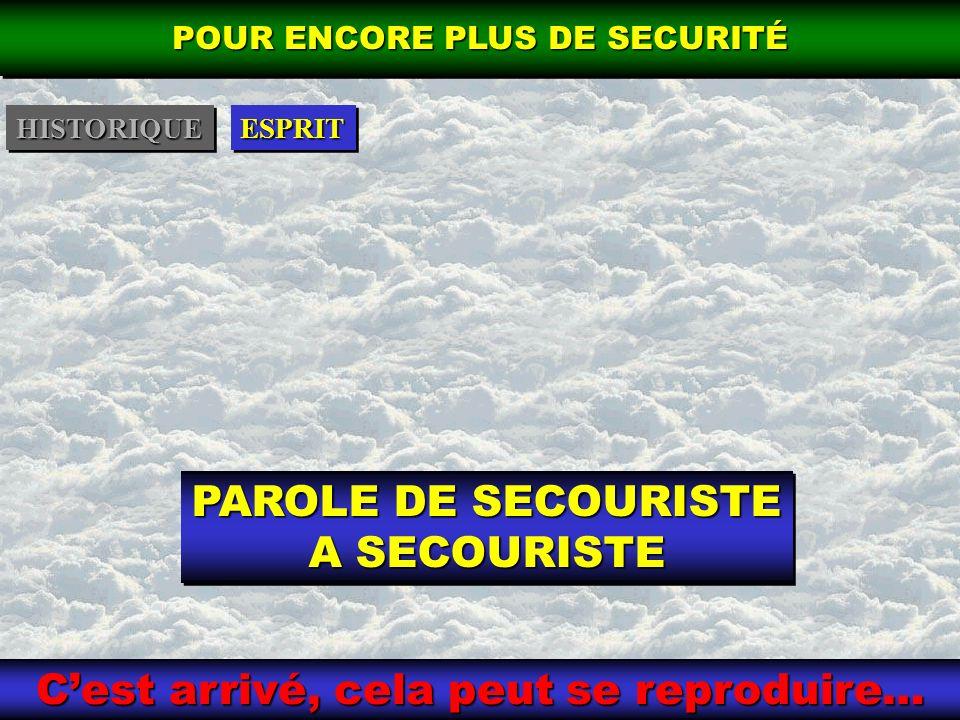 PAROLE DE SECOURISTE A SECOURISTE