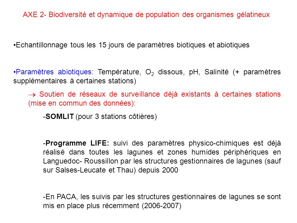 AXE 2- Biodiversité et dynamique de population des organismes gélatineux
