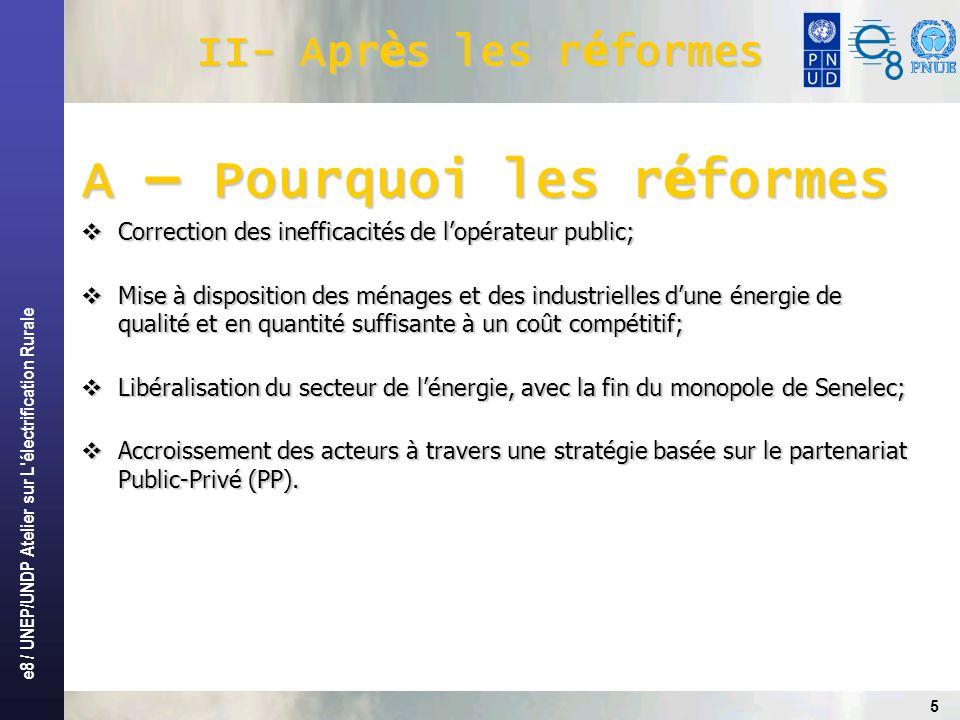 A – Pourquoi les réformes