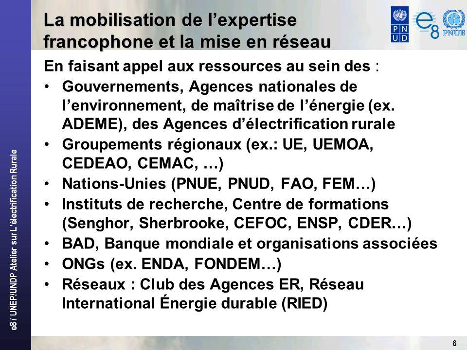 La mobilisation de l'expertise francophone et la mise en réseau