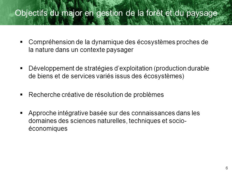Objectifs du major en gestion de la forêt et du paysage