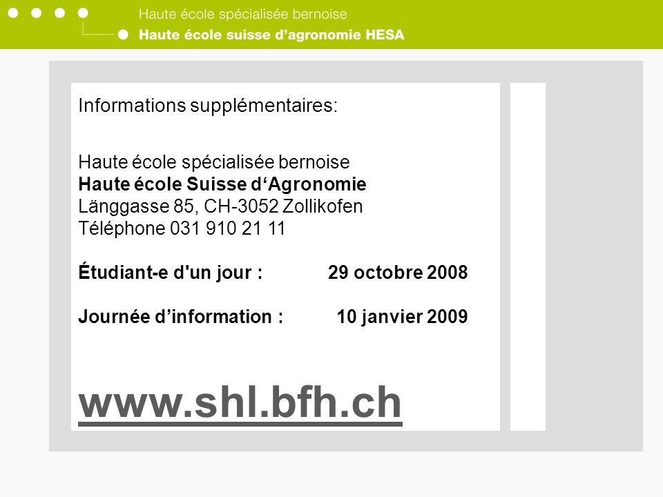 www.shl.bfh.ch Informations supplémentaires: