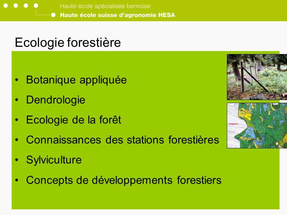 Ecologie forestière Botanique appliquée Dendrologie