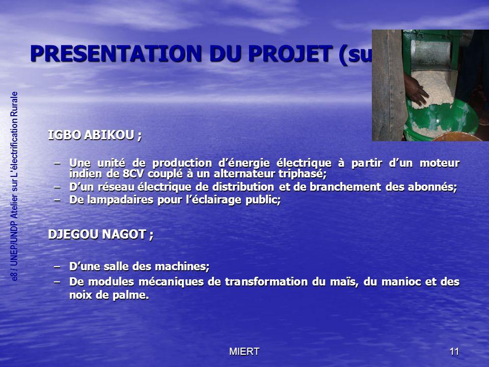 PRESENTATION DU PROJET (suite)