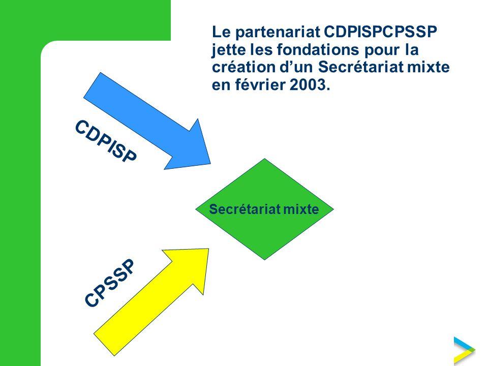 Le partenariat CDPISPCPSSP jette les fondations pour la création d'un Secrétariat mixte en février 2003.