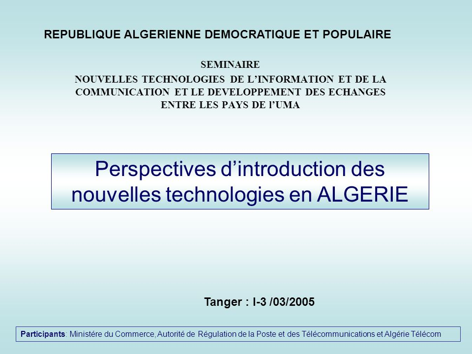 Perspectives d'introduction des nouvelles technologies en ALGERIE
