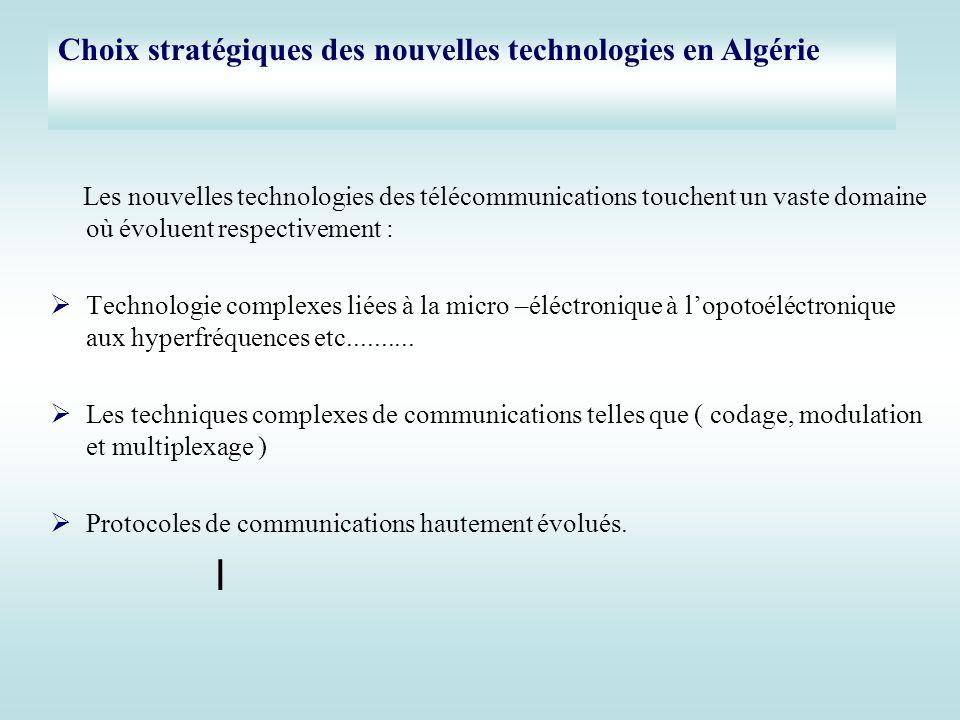 l Choix stratégiques des nouvelles technologies en Algérie