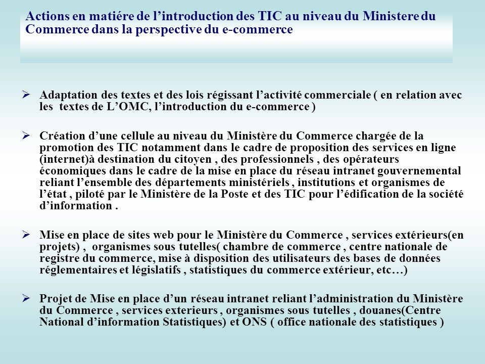 Actions en matiére de l'introduction des TIC au niveau du Ministere du Commerce dans la perspective du e-commerce