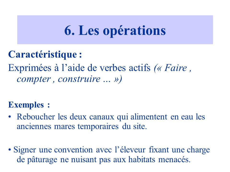 6. Les opérations Caractéristique :
