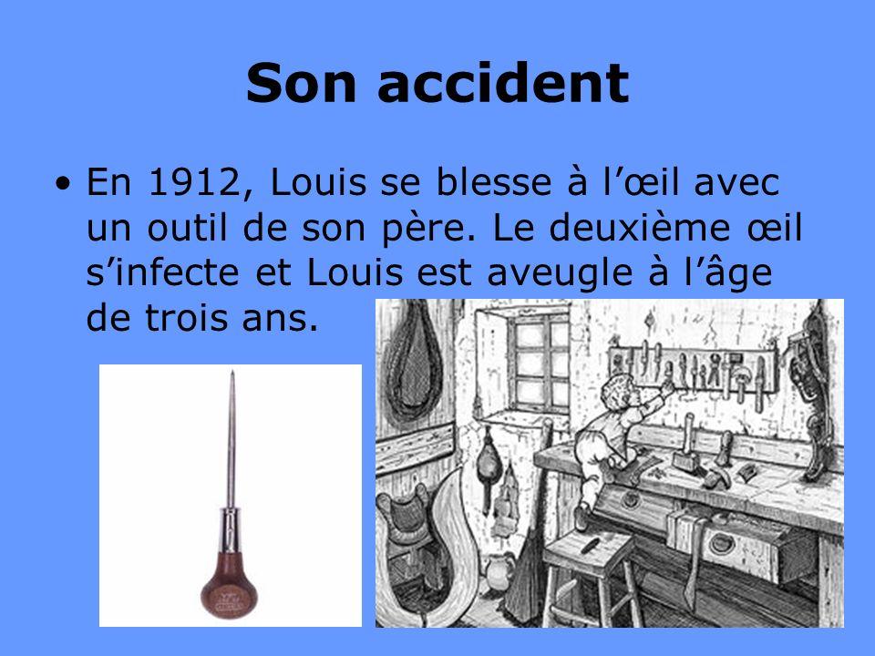 Son accident En 1912, Louis se blesse à l'œil avec un outil de son père.