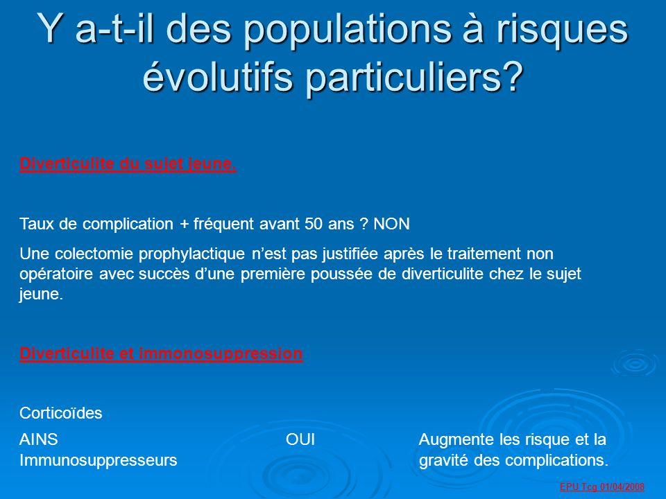 Y a-t-il des populations à risques évolutifs particuliers