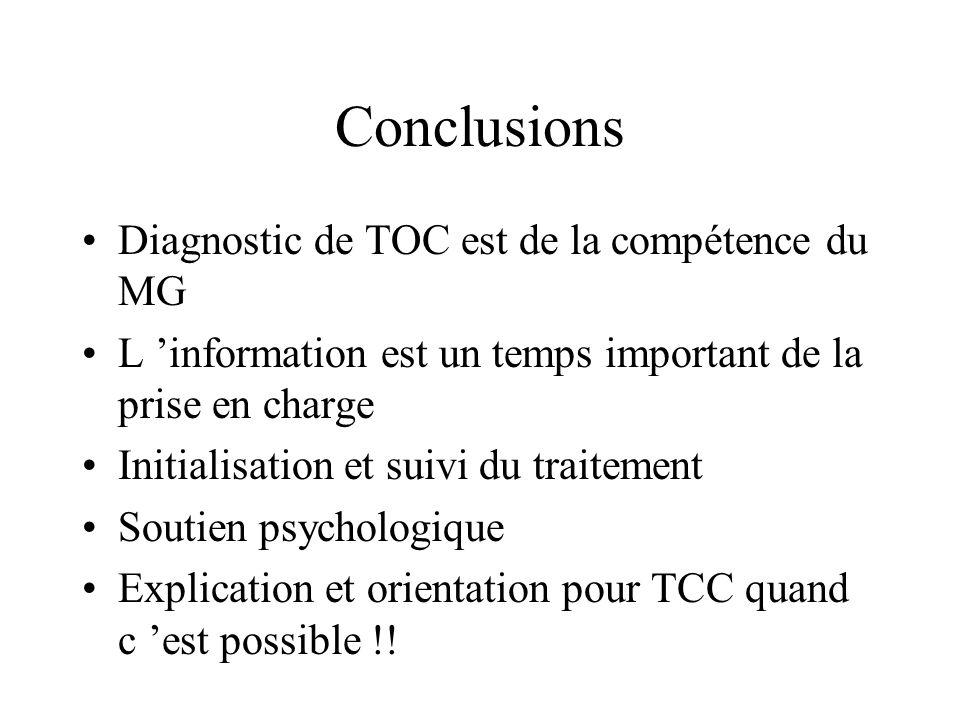 Conclusions Diagnostic de TOC est de la compétence du MG