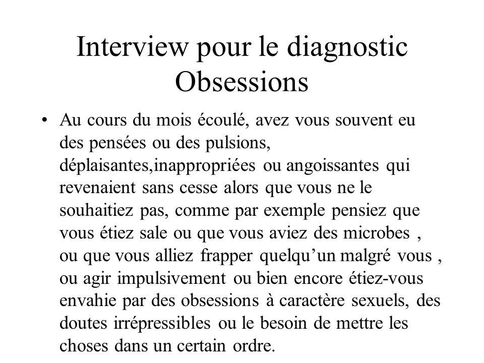 Interview pour le diagnostic Obsessions