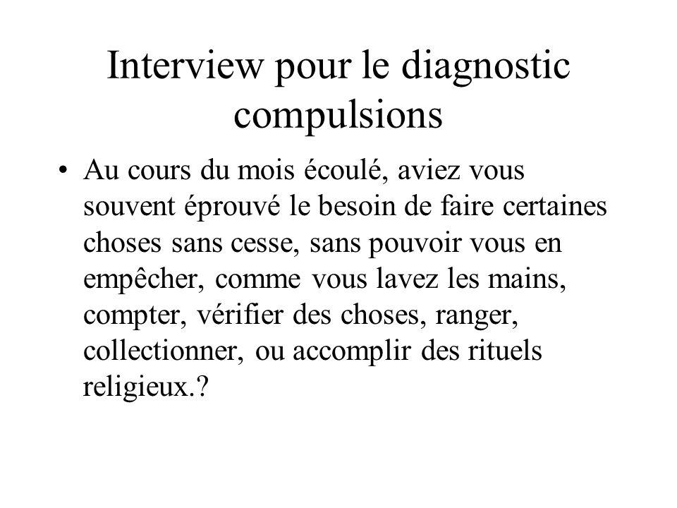 Interview pour le diagnostic compulsions