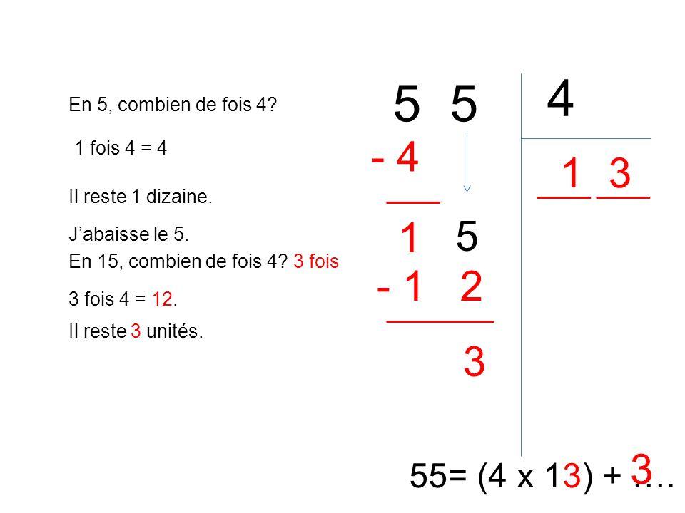4 5 5 5 - 4 1 3 1 - 1 2 3 3 55= (4 x 13) + …. En 5, combien de fois 4