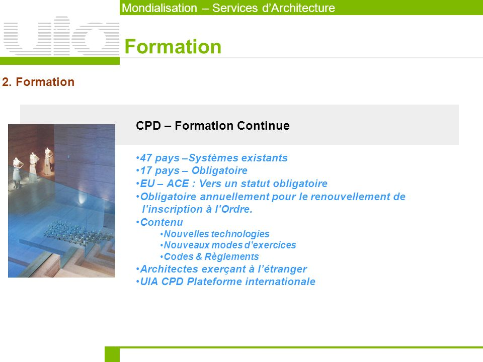 Formation Mondialisation – Services d'Architecture 2. Formation
