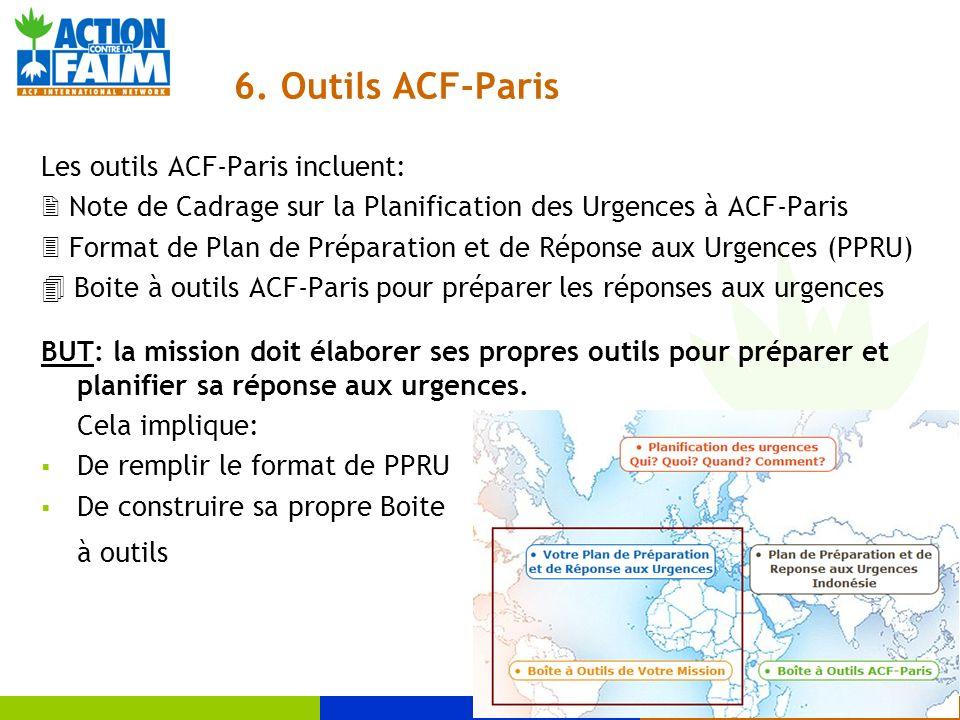 6. Outils ACF-Paris Les outils ACF-Paris incluent: