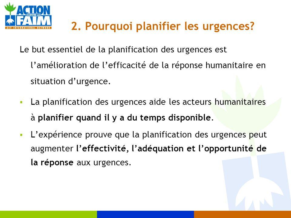 2. Pourquoi planifier les urgences