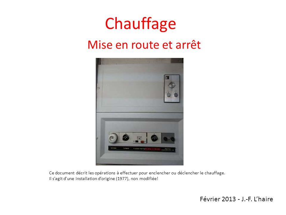 Chauffage Mise en route et arrêt Février 2013 - J.-F. L'haire