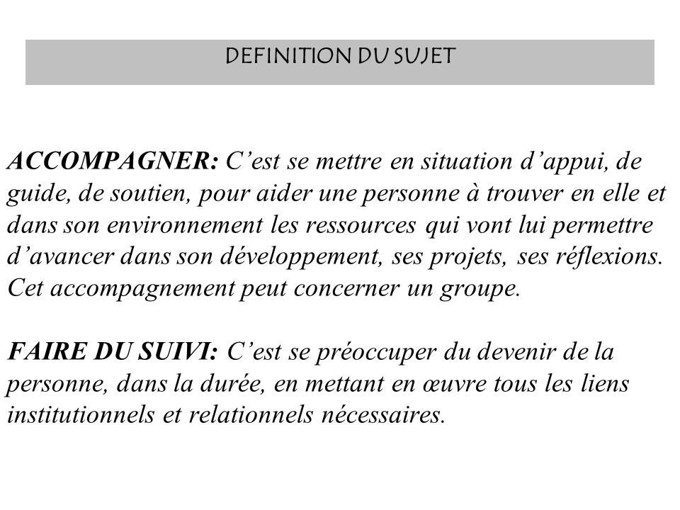 DEFINITION DU SUJET