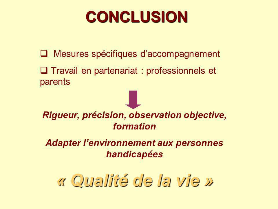 « Qualité de la vie » CONCLUSION Mesures spécifiques d'accompagnement