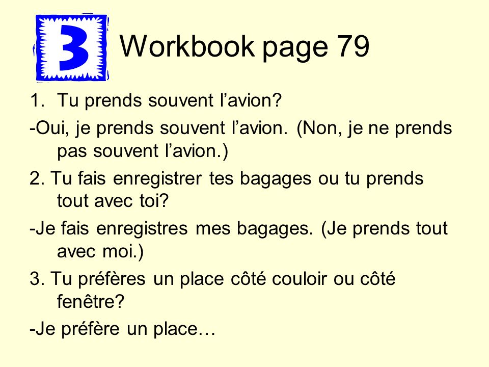 Workbook page 79 Tu prends souvent l'avion