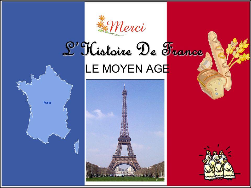 L'Histoire De France LE MOYEN AGE
