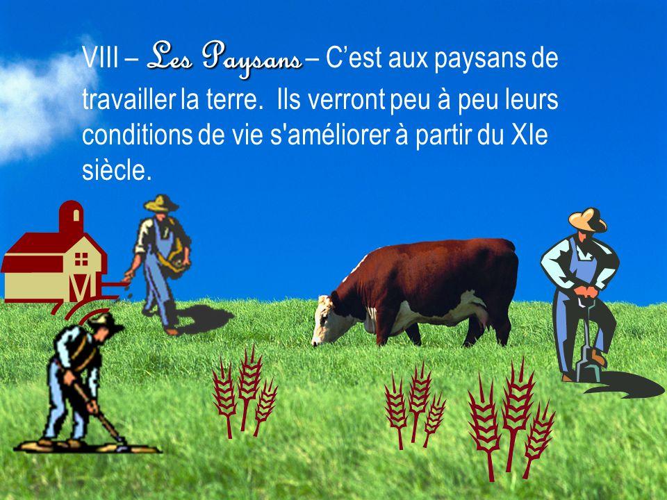 VIII – Les Paysans – C'est aux paysans de travailler la terre