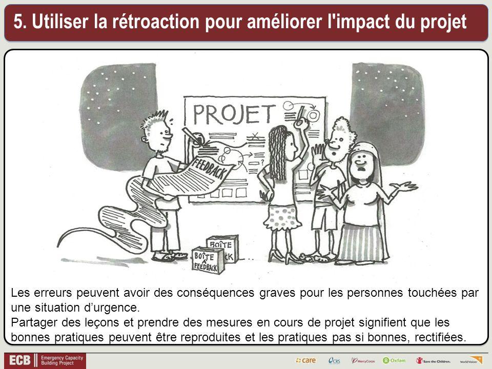 5. Utiliser la rétroaction pour améliorer l impact du projet