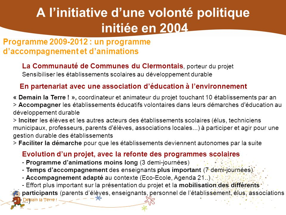 A l'initiative d'une volonté politique initiée en 2004
