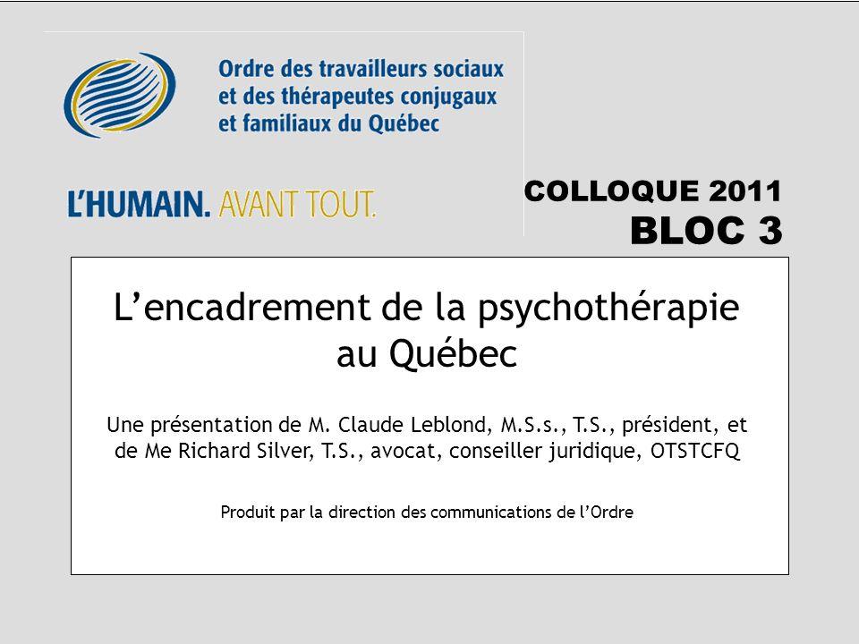 L'encadrement de la psychothérapie au Québec