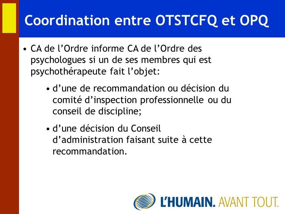 Coordination entre OTSTCFQ et OPQ