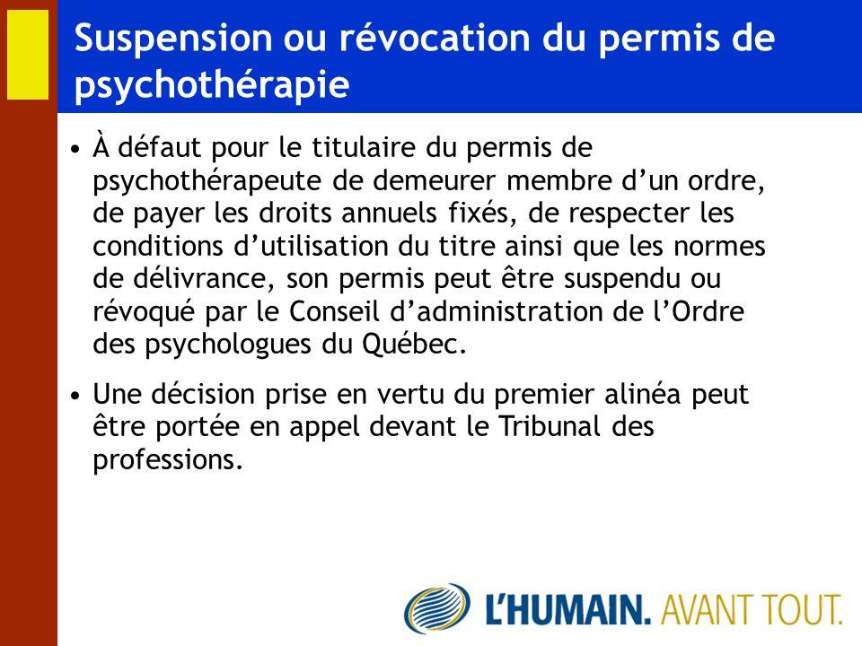 Suspension ou révocation du permis de psychothérapie