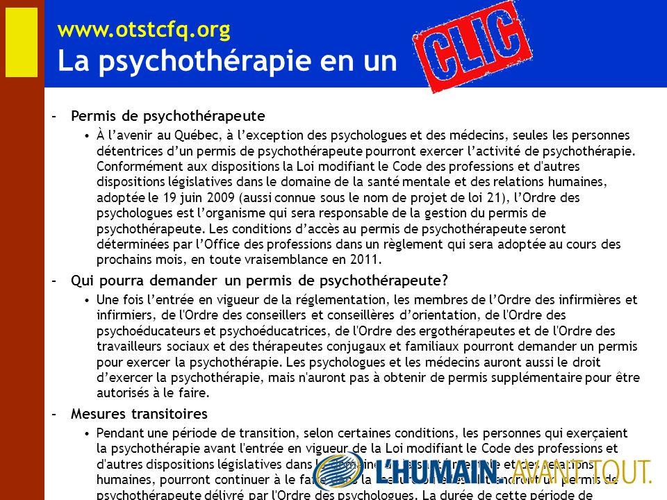 www.otstcfq.org La psychothérapie en un