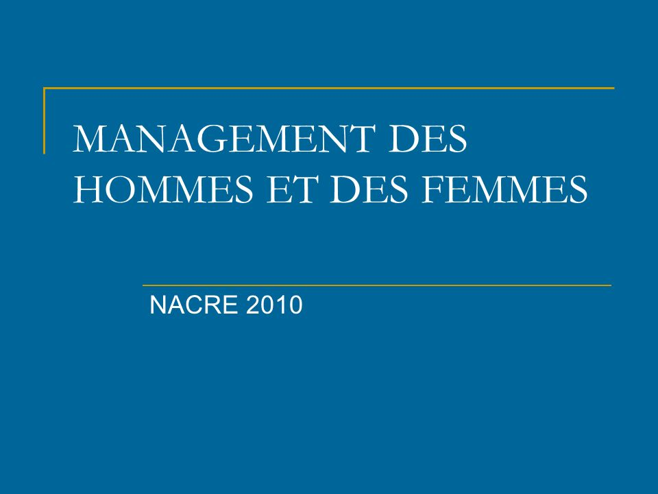 MANAGEMENT DES HOMMES ET DES FEMMES