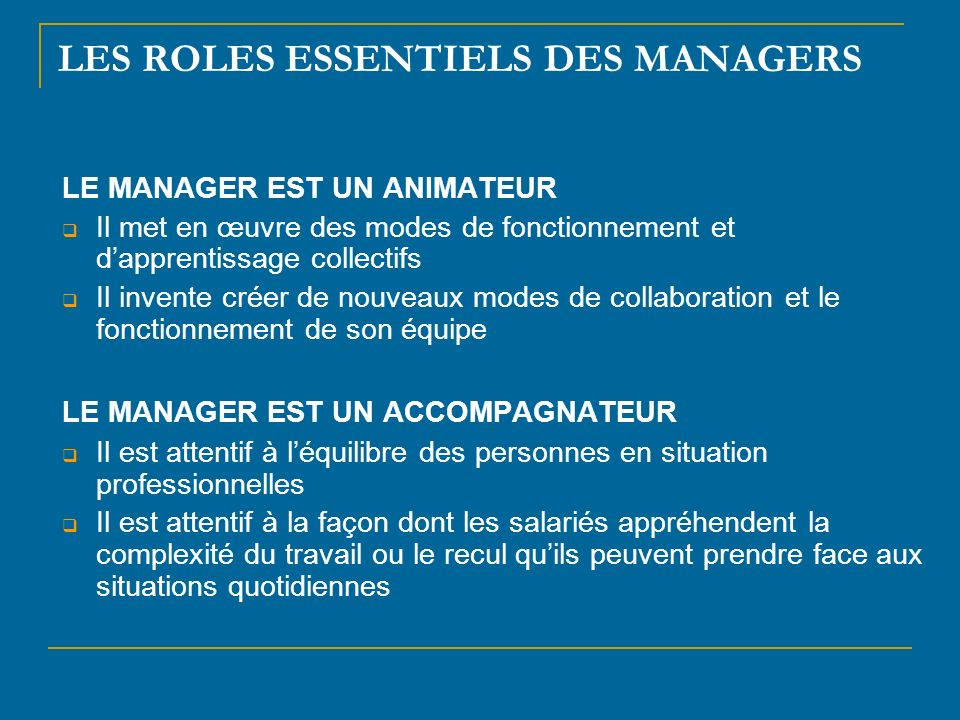 LES ROLES ESSENTIELS DES MANAGERS