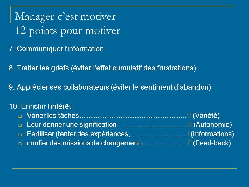 Manager c'est motiver 12 points pour motiver