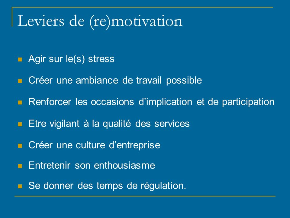 Leviers de (re)motivation