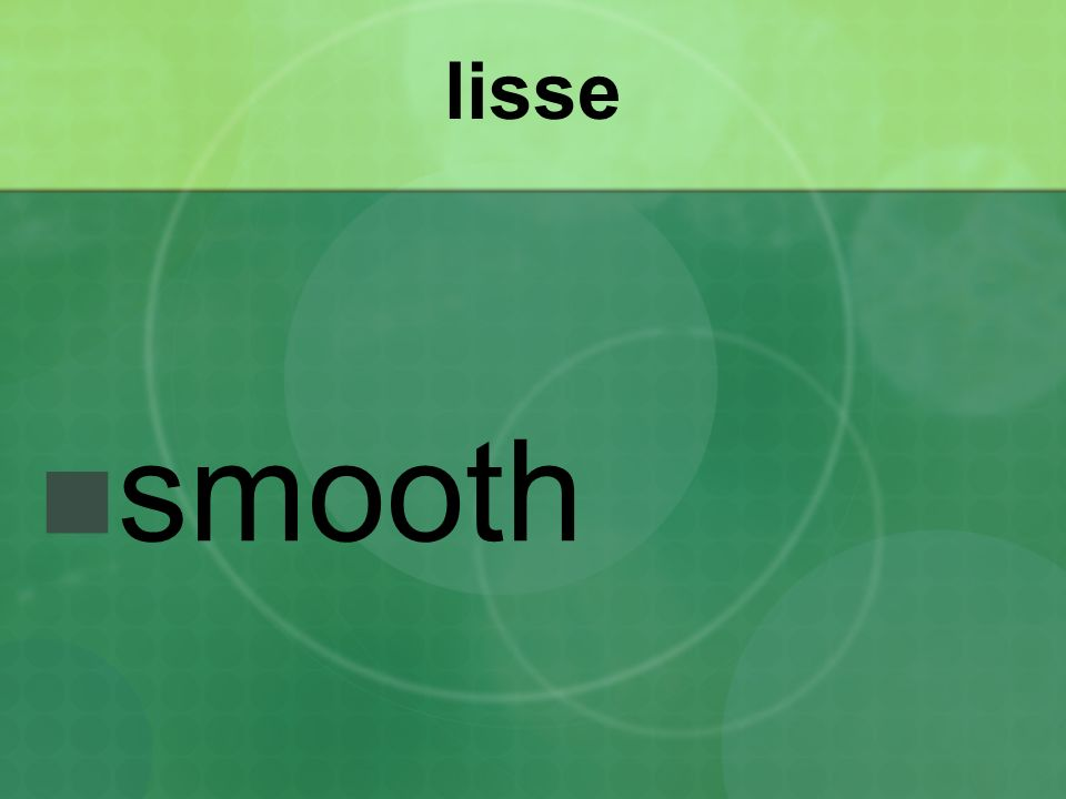 lisse smooth