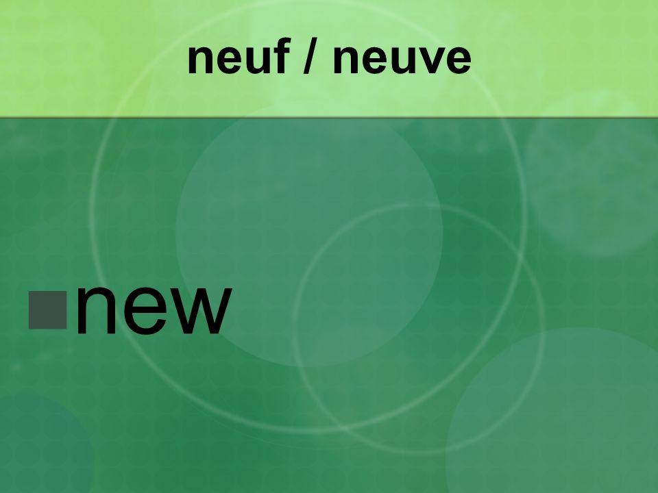 neuf / neuve new