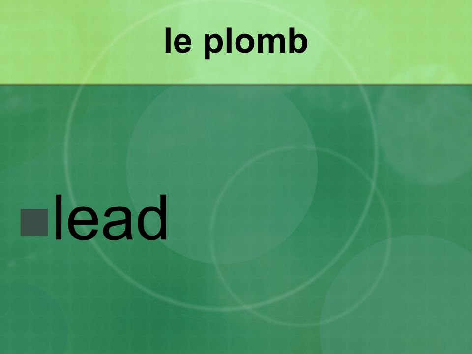 le plomb lead