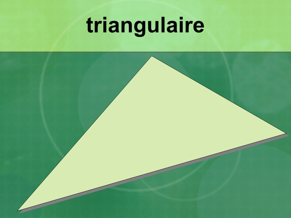 triangulaire