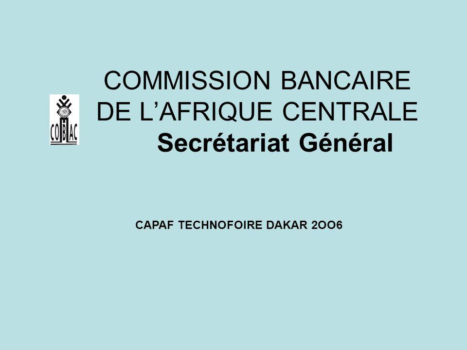 COMMISSION BANCAIRE DE L'AFRIQUE CENTRALE Secrétariat Général
