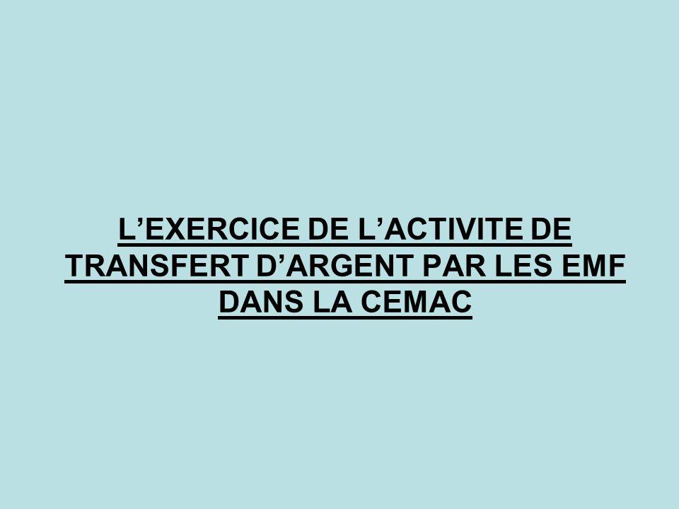 L'EXERCICE DE L'ACTIVITE DE TRANSFERT D'ARGENT PAR LES EMF DANS LA CEMAC