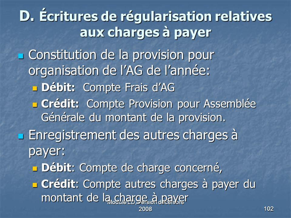 D. Écritures de régularisation relatives aux charges à payer