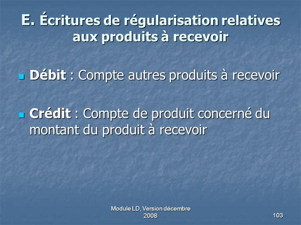 E. Écritures de régularisation relatives aux produits à recevoir