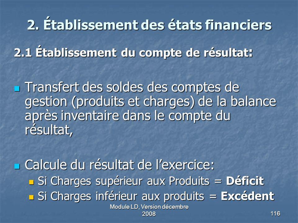 2. Établissement des états financiers