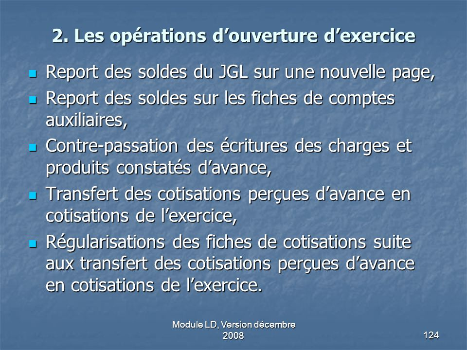2. Les opérations d'ouverture d'exercice